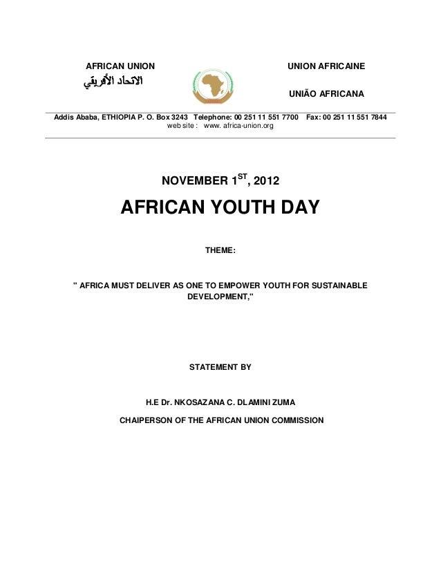 AFRICAN UNION UNION AFRICAINE UNIÃO AFRICANA Addis Ababa, ETHIOPIA P. O. Box 3243 Telephone: 00 251 11 551 7700 Fax: 00 25...