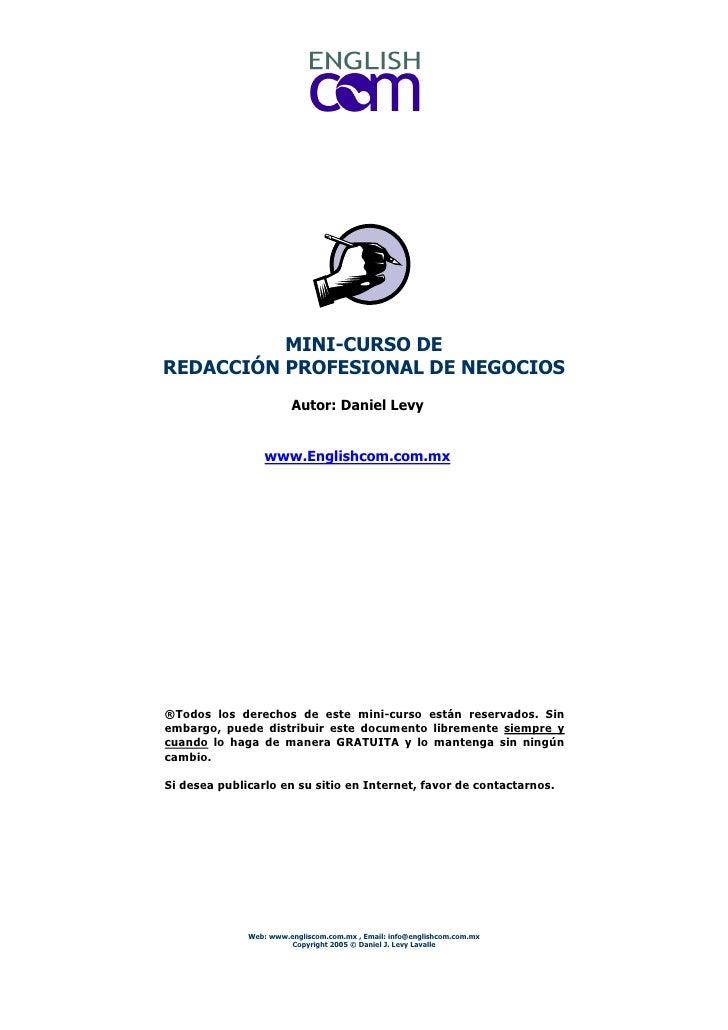 MINI-CURSO DE REDACCIÓN PROFESIONAL DE NEGOCIOS                         Autor: Daniel Levy                     www.English...