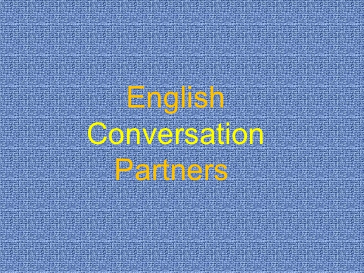 English  Conversation  Partners