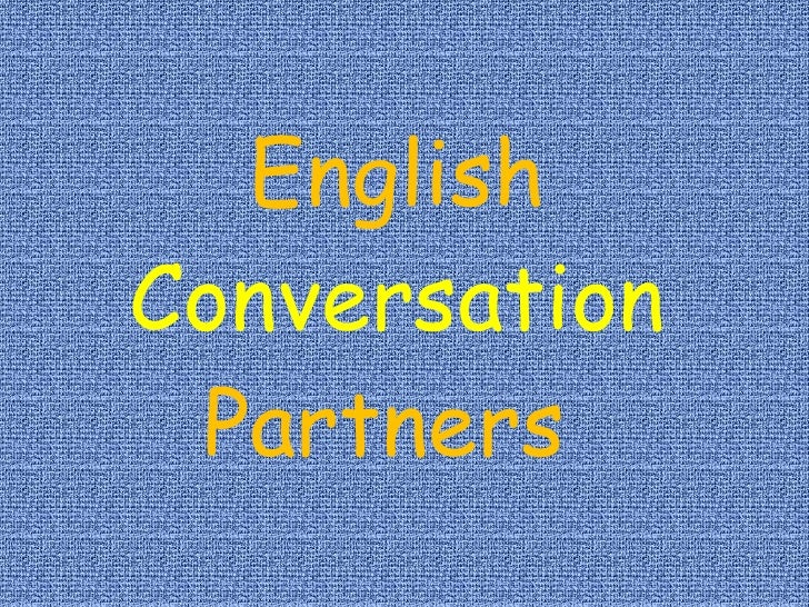 English Conversation Partners