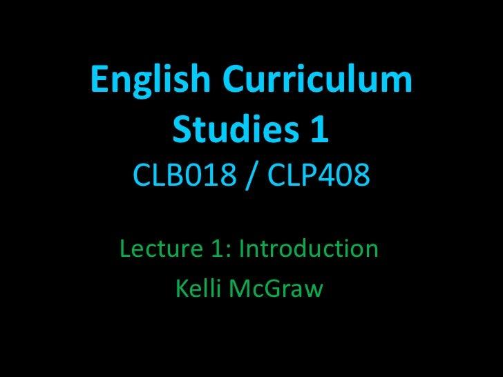 English curriculum studies 1 - Lecture 1