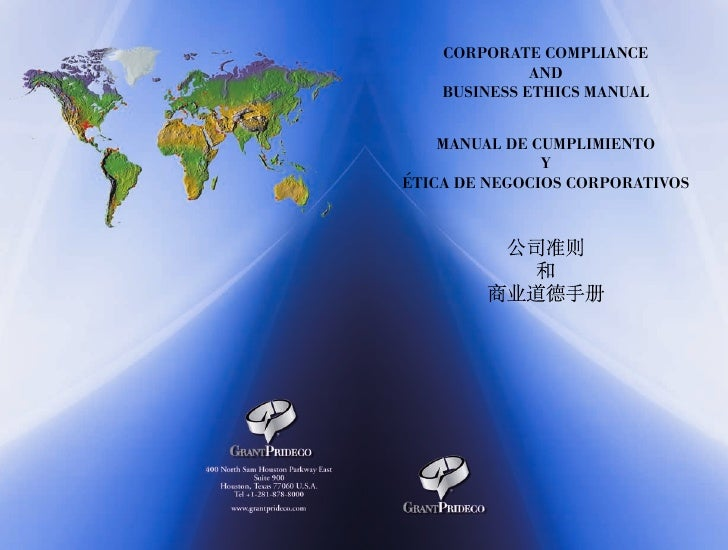 CORPORATE COMPLIANCE              AND    BUSINESS ETHICS MANUAL    MANUAL DE CUMPLIMIENTO               Y´ETICA DE NEGOCIO...
