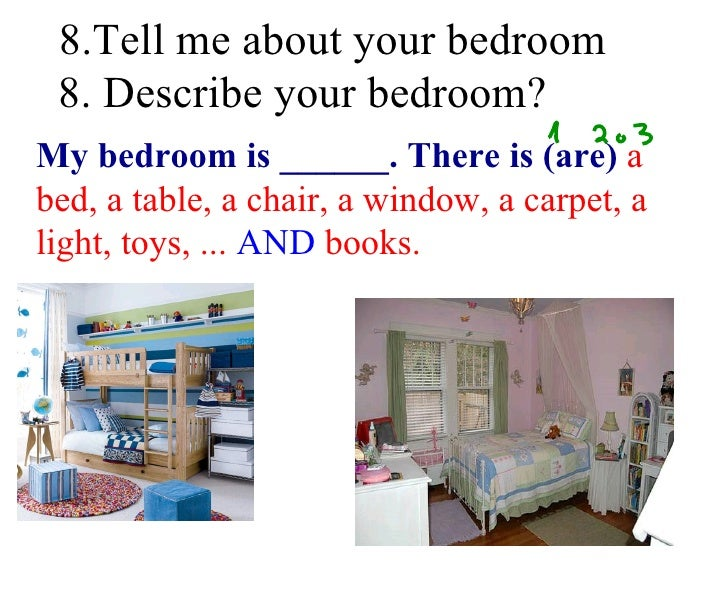 describe room essay Essay writing guide learn describe a room in detail saying what it reveals about the person that had designed it describe a room in detail saying what it.