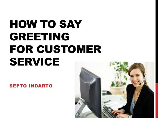 English For Business How To Say Greeting Customer Service