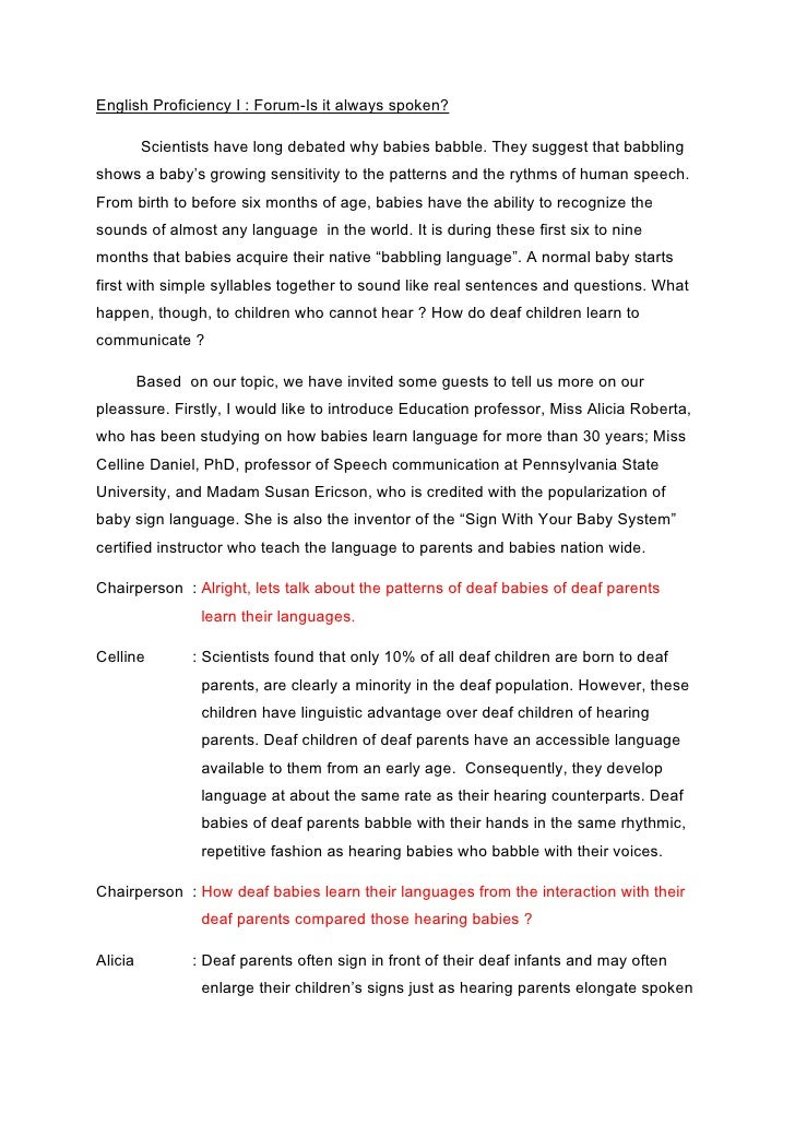 deaf experience paper example This case study is on a young girl named hannah center she is 4 years old she is the only child, and lives with her father and grandmother throughout the paper, it compares hannah's development to what develop the experience of visiting the early learning center was really.