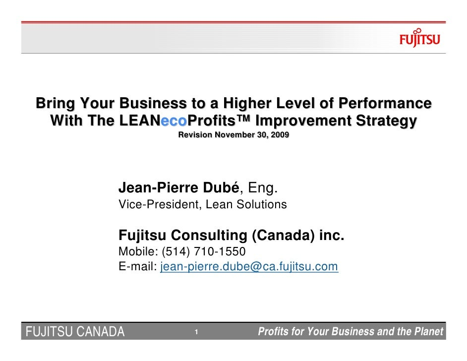 Bring Your Business to a Higher Level of Performance    With The LEANecoProfits™ Improvement Strategy             LEANecoP...