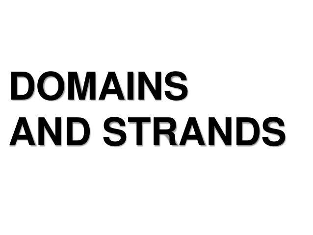 DOMAINSAND STRANDS