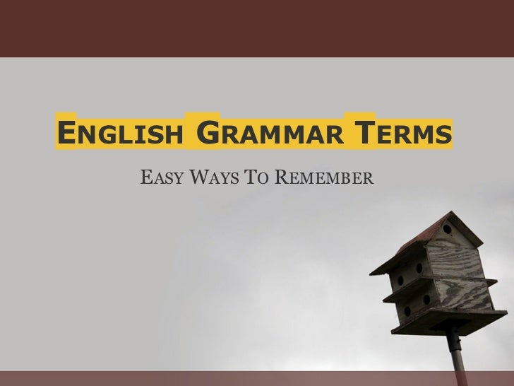 ENGLISH GRAMMAR TERMS    EASY WAYS TO REMEMBER