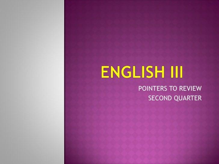 English III. pointers.