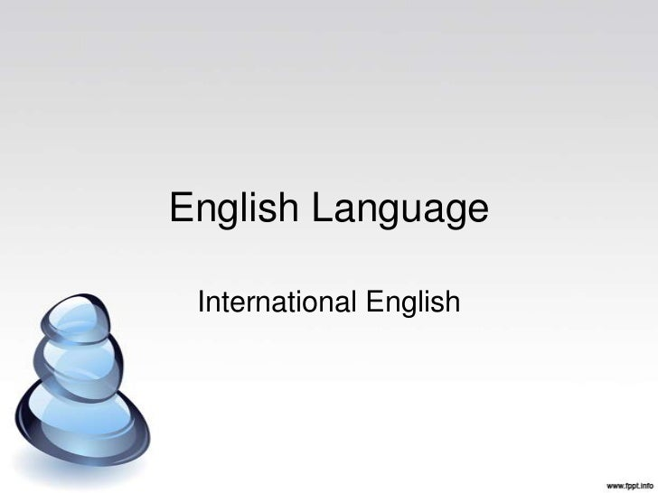 English Language International English