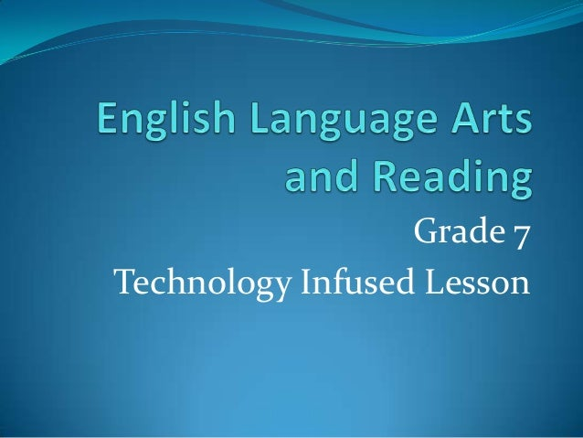 Grade 7 Technology Infused Lesson