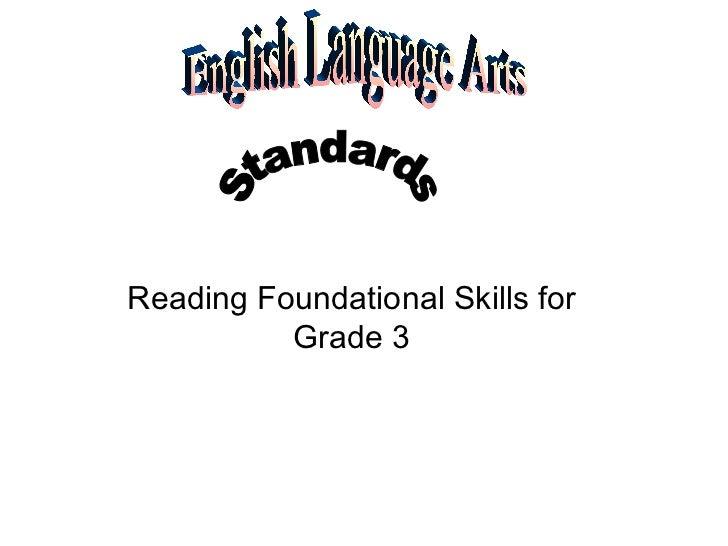 Reading Foundational Skills for Grade 3 English Language Arts  Standards