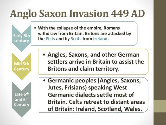 Anglo Saxon Invasion Timeline Anglo Saxon Invasion 449 ad