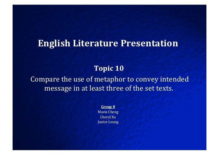 the studies of the metaphor uses in the literature Metaphor in literature essays examine the literary device used by writers in novels and poetry metaphor is another of the many devices employed by writers in literature at its most basic definition, a metaphor is a comparison.