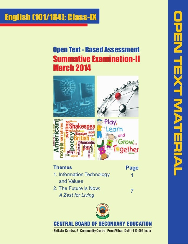 Open Text - Based Assessment  Summative Examination-II March 2014  Themes 1. Information Technology and Values 2. The Futu...
