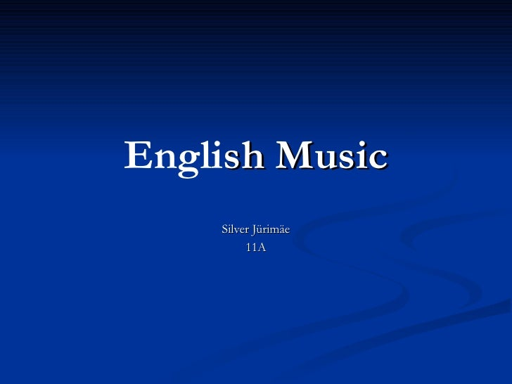 Unit 10: English Music