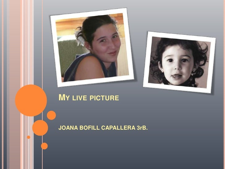 My livepicture<br />JOANA BOFILL CAPALLERA 3rB.<br />