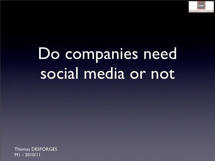 Do companies need social media or not (english exam presentation)