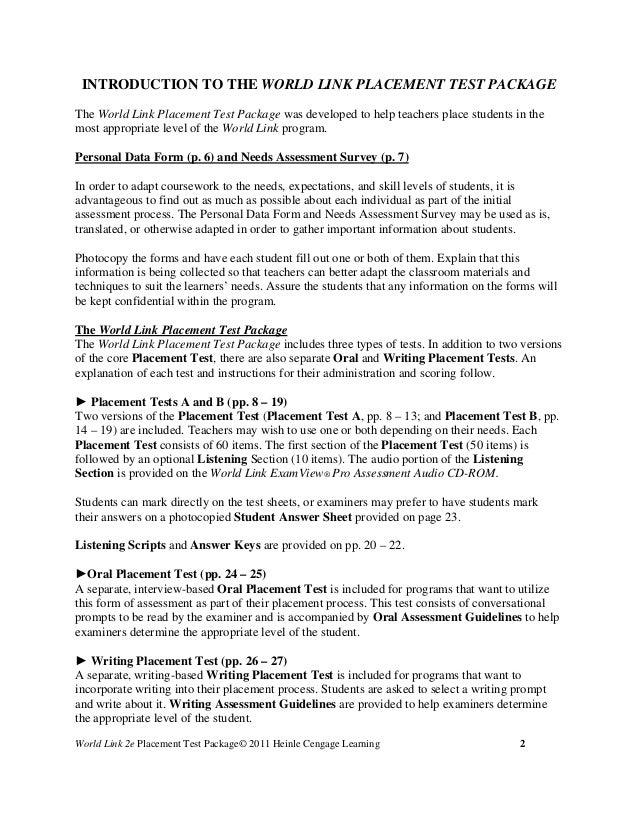 english placement test essay questions Description the writing sample placement test is a 90-minute essay test a student is expected to write a 400/500-word expository essay responding to one of two should, would, or could questions derived from three topic areas: basic human rights, television, and education.