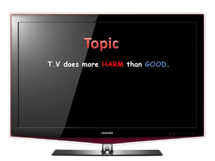 reality tv does more harm than good Reality tv does more harm than good september 10, 2018 the moderator video 0 in the last 20 years, reality tv has become a very popular trend with millions of followers all around the globe.