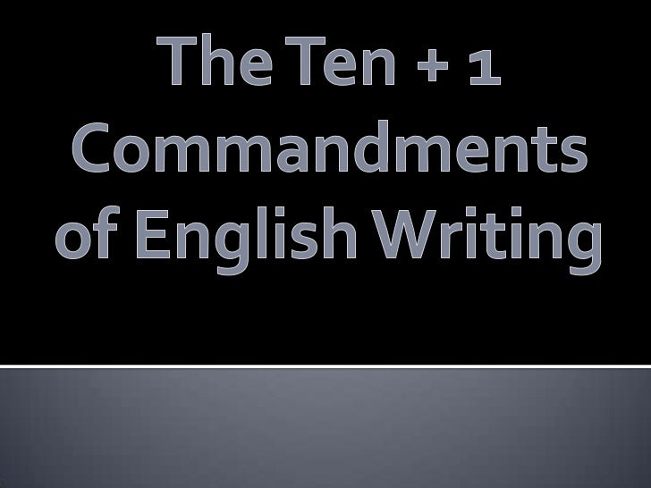 ten comandments of english writing