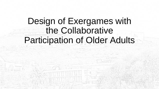 Exergames for Older Adults an adaptive and cooperative approach