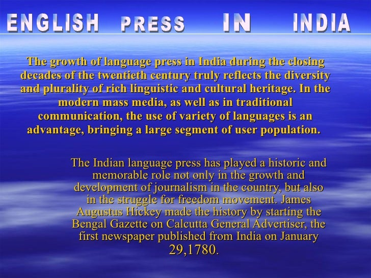 The growth of language press in India during the closing decades of the twentieth century truly reflects the diversity and...