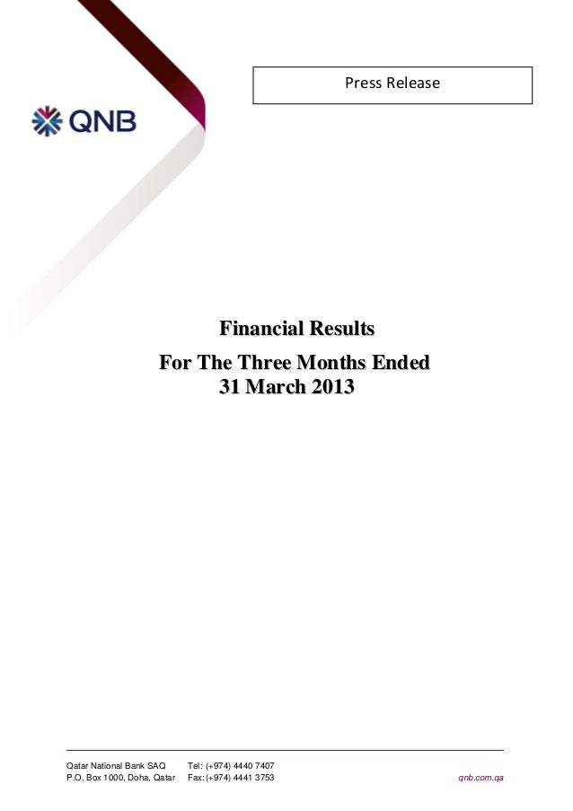 Press Release                                    Financial Results                      For The Three Months Ended        ...