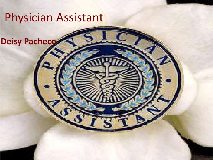 Physician AssistantDeisy Pacheco