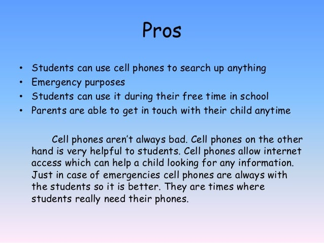 should cellphones be allowed in school pros and cons Anniversary Update