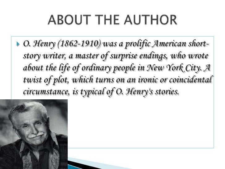 o. henry ending essay Home samples  essay about o'henry essay about o'henry, essay on o'henry, o'henry, o'henry bartleby paper o'connor's ending essay rss feed google.