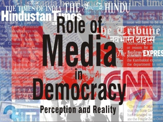 role of media in democracy research paper Keywords: media in governance, media role governance, media role politics media is a means on which people of today rely to be informed of social, economic and political aspects in their.