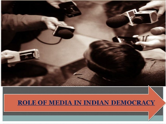 essay on role of media in india