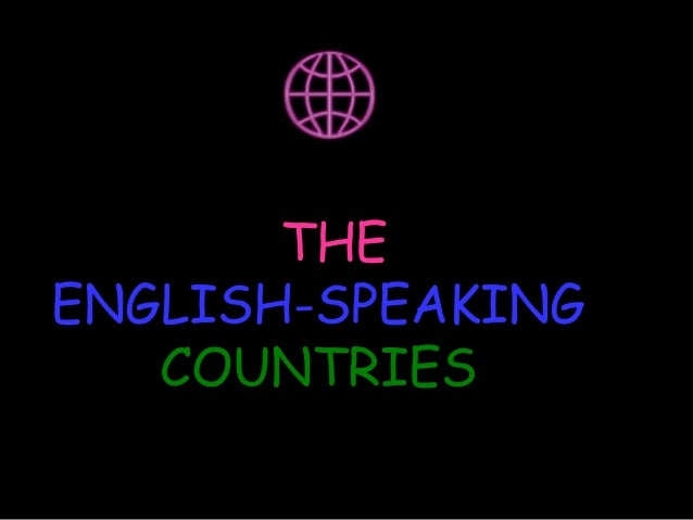 THEENGLISH-SPEAKING   COUNTRIES