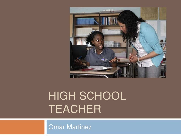 HIGH SCHOOLTEACHEROmar Martinez