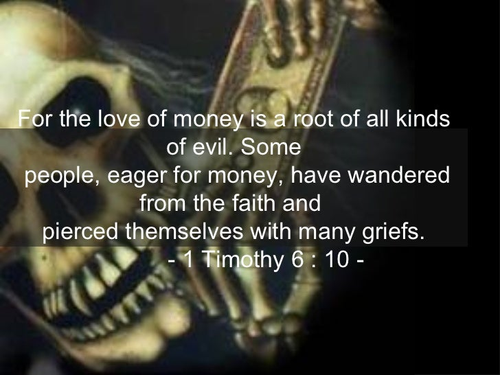 love of money is the root of all evil essay