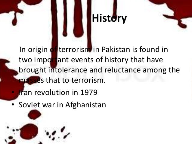 the history and spread of terrorism Terrorism is just a word in english, but it is a hazard for mankind india faces the problems of poverty, population, hunger and literacy but spread of.