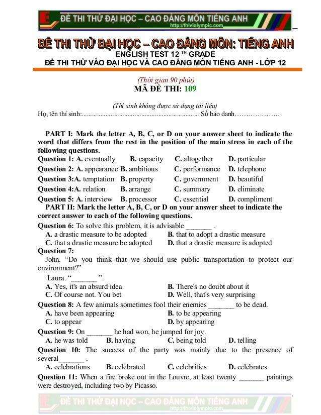 ENGLISH TEST 12 THGRADEĐỀ THI THỬ VÀO ĐẠI HỌC VÀ CAO ĐẲNG MÔN TIẾNG ANH - LỚP 12(Thời gian 90 phút)MÃ ĐỀ THI: 109(Thí sinh...