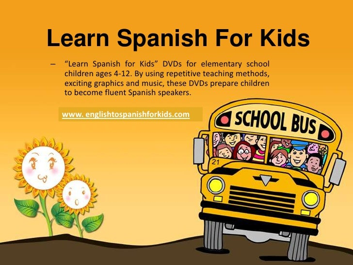 Spanish For Kids That Learning Spanish At Home
