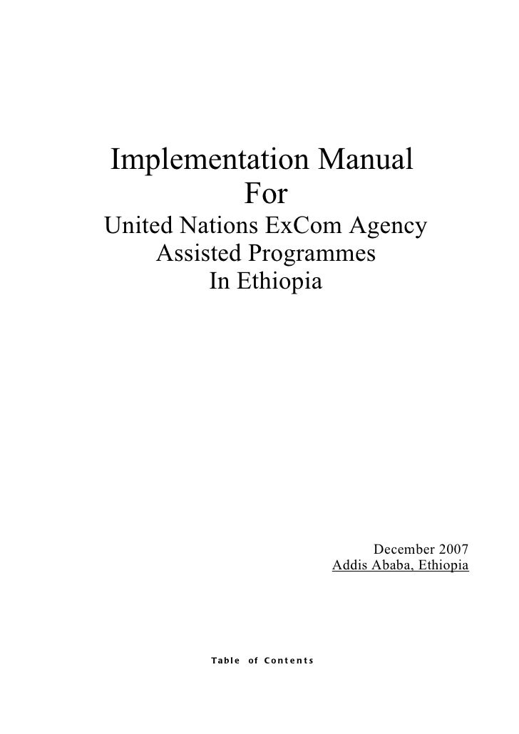 Implementation Manual         ForUnited Nations ExCom Agency     Assisted Programmes          In Ethiopia                 ...