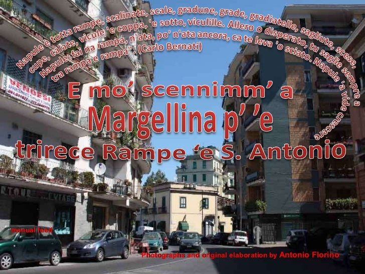 Photographs and original elaboration   by   Antonio Florino manual feed