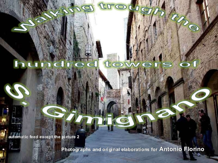 Photographs and original elaborations for  Antonio Florino automatic feed except the picture 2