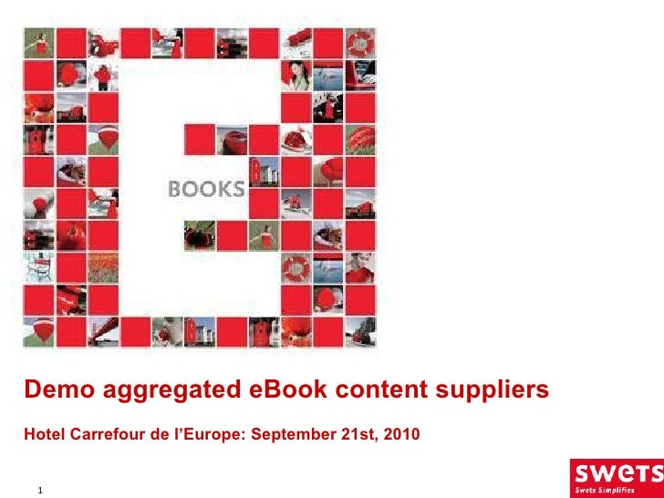 Demo aggregated eBook content suppliers Hotel Carrefour de l'Europe:  September 21st, 2010