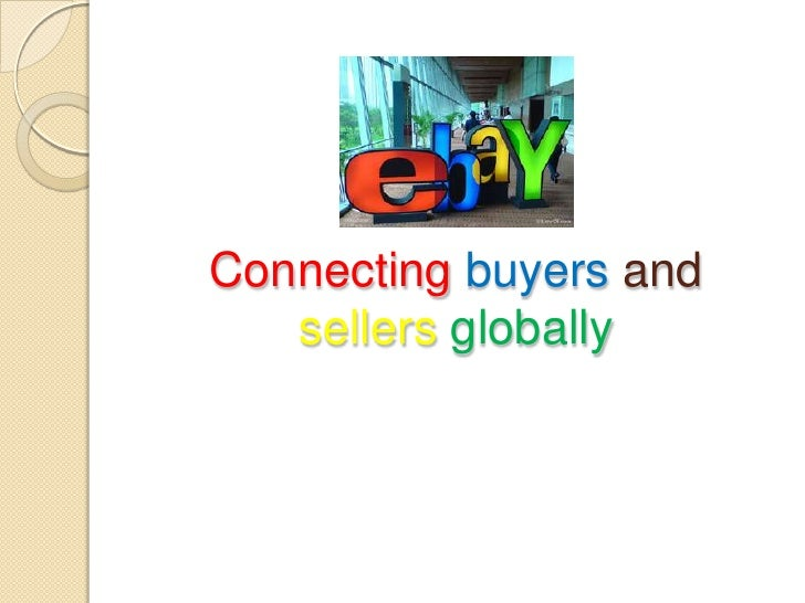 Connecting buyers and   sellers globally