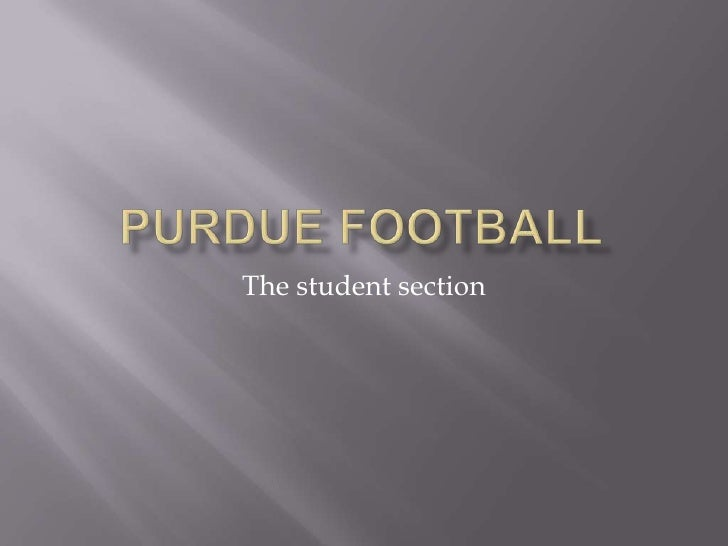 Purdue Football<br />The student section<br />