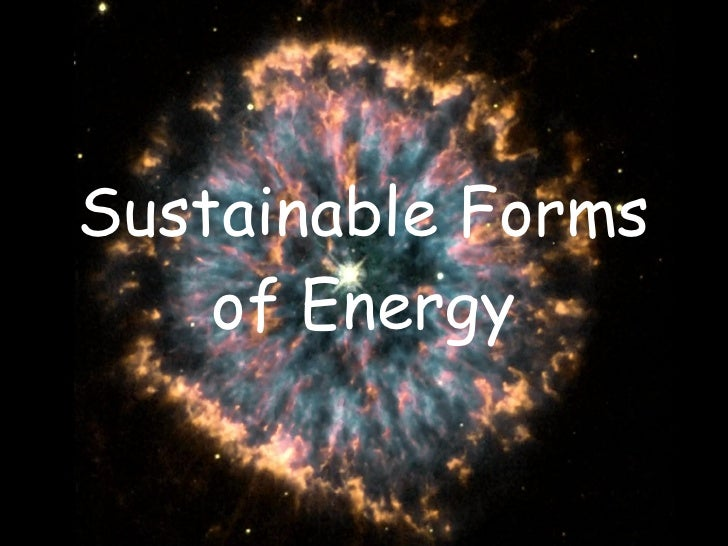 Sustainable Forms of Energy