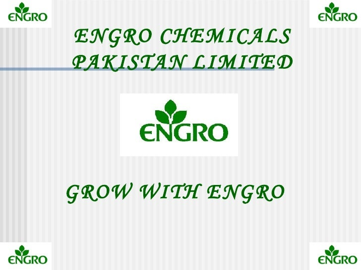 ENGRO CHEMICALSPAKISTAN LIMITEDGROW WITH ENGRO