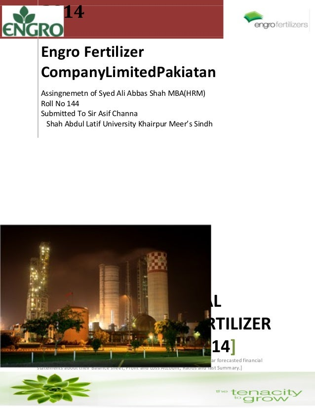 2014 Engro Fertilizer CompanyLimitedPakiatan Assingnemetn of Syed Ali Abbas Shah MBA(HRM) Roll No 144 Submitted To Sir Asi...