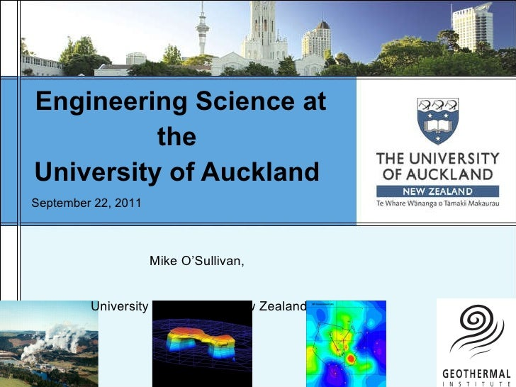 Engineering Science at the  University of Auckland  Mike O'Sullivan,  University of Auckland, New Zealand