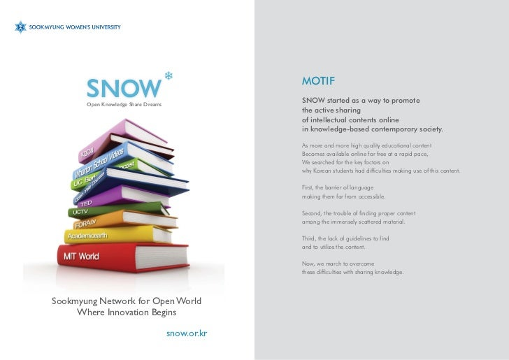 MOTIF       Open Knowledge Share Dreams                                                  SNOW started as a way to promote ...